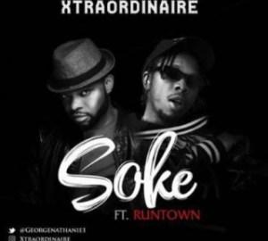 """Runtown - """"Soke"""" ft. Xtraordinaire"""